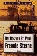 Der Doc von St. Pauli, Fremde Sterne