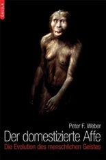 Der domestizierte Affe