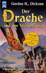 Der Drache und der Wurzelkönig