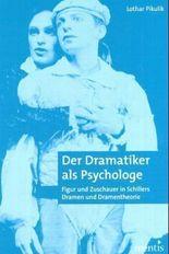 Der Dramatiker als Psychologe