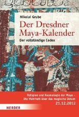 Der Dresdner Maya-Kalender