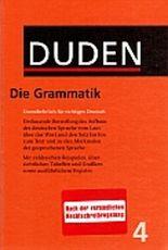 Der Duden in 12 Bänden. Das Standardwerk zur deutschen Sprache / Die Grammatik