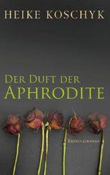 Der Duft der Aphrodite