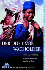 Der Duft von Wacholder. Impressionen aus einem Bergdorf in Nepal
