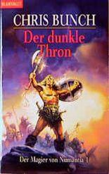 Der dunkle Thron. Der Magier von Numantia 1.