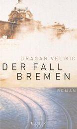 Der Fall Bremen