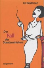 Der Fall des Staatsministers