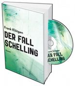 Der Fall Schelling, m. Audio-CD