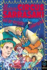 Der fantastische Circus Sarrasani und der verrückte Zauberspruch