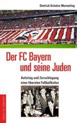 Der FC Bayern und seine Juden