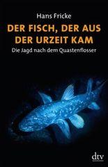 Der Fisch, der aus der Urzeit kam