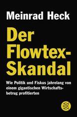 Der Flowtex-Skandal
