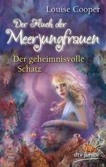 Der Fluch der Meerjungfrauen 2 - Der geheimnisvolle Schatz