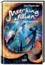 Der Fluch der Meerjungfrauen - Das magische Tor