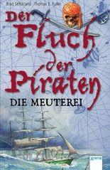 Der Fluch der Piraten - Die Meuterei