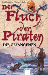 Der Fluch der Piraten - Die Gefangenen