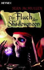 Der Fluch der Shadowmoon