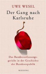 Der Gang nach Karlsruhe