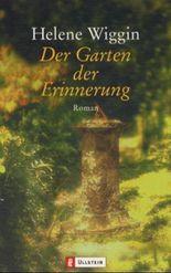 Der Garten der Erinnerung