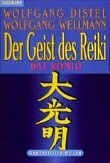 Der Geist des Reiki. Dai Komio.
