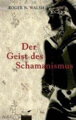 Der Geist des Schamanismus