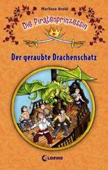 Die Piratenprinzessin - Der geraubte Drachenschatz