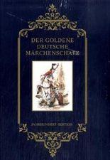 Der goldene deutsche Märchenschatz