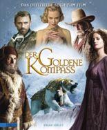 Der Goldene Kompass - Das offizielle Buch zum Film
