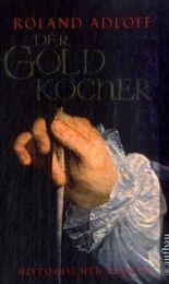 Der Goldkocher