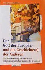 Der Gott der Europäer und die Geschichte(n) der Anderen