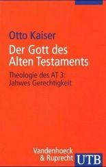 Der Gott des Alten Testaments. Tl.3