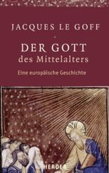 Der Gott des Mittelalters