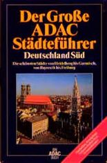 Der Große ADAC - Städteführer Deutschland Süd