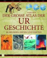 Der grosse Atlas der Urgeschichte