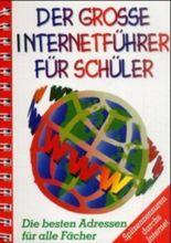 Der große Internetführer für Schüler