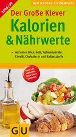 Der große Klever Kalorien & Nährwerte Kompass 2008/09