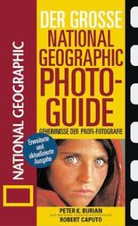 Der grosse NATIONAL GEOGRAPHIC Photoguide
