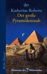 Der große Pyramidenraub
