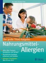 Der große TRIAS-Ratgeber Nahrungsmittel-Allergien