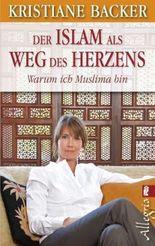 Der Islam als Weg des Herzens