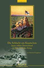 Der Kampf um Kiautschou