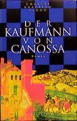 Der Kaufmann von Canossa