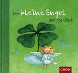 Der kleine Engel und das Glück
