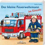 Der kleine Feuerwehrmann im Einsatz