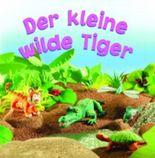 Der kleine wilde Tiger