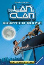 Der LAN-Clan, Band 2: Hightech-House