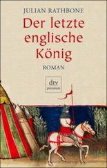 Der letzte englische König