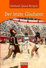 Der letzte Gladiator