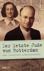 Der letzte Jude von Rotterdam