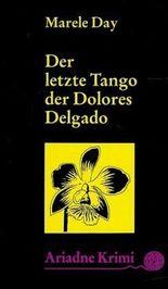 Der letzte Tango der Dolores Delgado